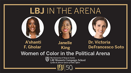 LBJ In the Arena: Aug. 12, 2020: Women of Color in the Political Arena