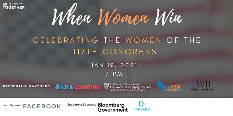 When Women Win: Celebrating the Women of the 117th Congress, Jan. 19, 2021